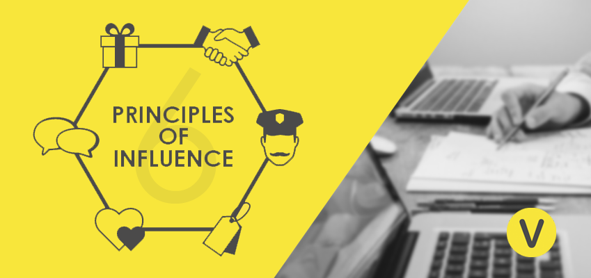 6 Principles of Influence You Could Apply Immediately